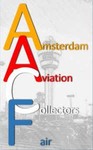 AACF - Amsterdam Aviation Collectors Fair @ Van der Valk Hotel A4 | Hoofddorp | Noord-Holland | Nederland